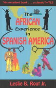 The African Experience in Spanish America 0 9781558763210 155876321X
