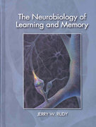 The Neurobiology of Learning and Memory 2nd Edition 9780878936694 0878936696
