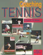 Coaching Tennis 1st edition 9781570281235 1570281238