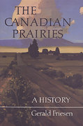 The Canadian Prairies 2nd edition 9780802066480 0802066488