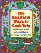 366 Healthful Ways to Cook Tofu and Other Meat Alternatives 0 9780452275973 0452275970