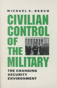 Civilian Control of the Military 0 9780801866395 0801866391