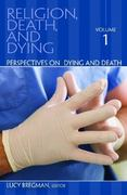 Religion, Death, and Dying 1st Edition 9780313351730 0313351732