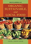 Encyclopedia of Organic, Sustainable, and Local Food 0 9780313359637 0313359636
