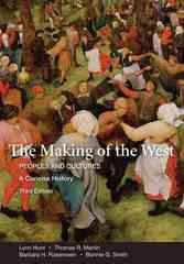 The Making of the West: A Concise History, Combined Version (Volumes I & II) 3rd edition 9780312554583 0312554583