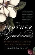 The Brother Gardeners 1st Edition 9780307454751 0307454754