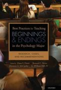 Best Practices for Teaching Beginnings and Endings in the Psychology Major 0 9780195378214 0195378210