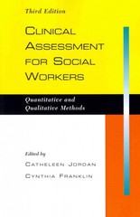 Clinical Assessment for Social Workers 3rd Edition 9781933478807 1933478802
