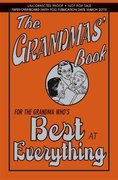 The Grandmas' Book 1st edition 9780545133982 054513398X