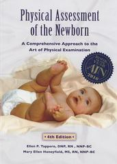 Physical Assessment of the Newborn 4th Edition 9781887571173 1887571175