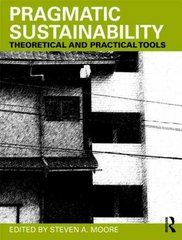 Pragmatic Sustainability 1st Edition 9780415779388 0415779383