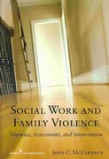 Social Work and Family Violence 1st Edition 9780826111326 0826111327