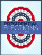 Presidential Elections 1789-2008 10th edition 10th edition 9781604265415 1604265418