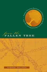 From the Fallen Tree 0 9780807861653 0807861650