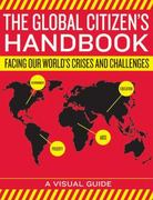 The Global Citizen's Handbook 0 9780061243424 0061243426