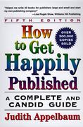 How to Get Happily Published 5th edition 9780062735096 0062735098
