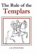 The Rule of the Templars 0 9780851157016 0851157017
