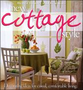 Better Homes and Gardens New Cottage Style 1st edition 9780696221330 0696221330