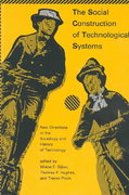 The Social Construction of Technological Systems 0 9780262521376 0262521377