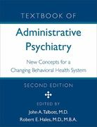 Textbook of Administrative Psychiatry 2nd Edition 9780880487450 0880487453