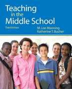Teaching in the Middle School 3rd edition 9780131584006 0131584006