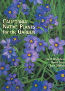 California Native Plants for the Garden 0 9780962850585 0962850586