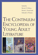 The Continuum Encyclopedia of Young Adult Literature 1st edition 9780826417107 0826417108