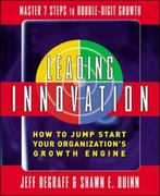Leading Innovation: How to Jump Start Your Organization's Growth Engine 1st Edition 9780071590471 0071590471