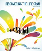 Discovering the Life Span 2nd edition 9780205055364 0205055362
