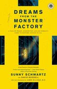 Dreams from the Monster Factory 1st Edition 9781416569824 1416569820