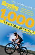 Bicycling Magazine's 1000 All-Time Best Tips 0 9781594860515 1594860513