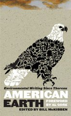 American Earth: Environmental Writing Since Thoreau 0 9781598530209 1598530208