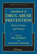 Handbook of Drug Abuse Prevention 1st Edition 9780387324593 0387324593