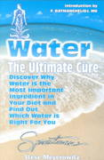Water - The Ultimate Cure 6th edition 9781878736208 1878736205