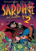 Sardine in Outer Space 2 1st edition 9781596431270 159643127X