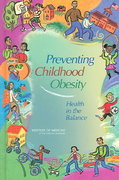Preventing Childhood Obesity 1st Edition 9780309091961 0309091969