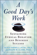 A Good Day's Work 1st edition 9780071482653 0071482652