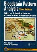 Bloodstain Pattern Analysis with an Introduction to Crime Scene Reconstruction, Third Edition 3rd Edition 9781420052688 1420052683