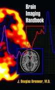 Brain Imaging Handbook 1st Edition 9780393704143 0393704149