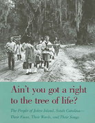 Ain't You Got a Right to the Tree of Life? 2nd edition 9780820316437 0820316431
