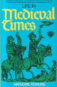 Life in Medieval Times 1st Edition 9780399502583 0399502580
