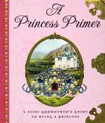 The Princess Primer 0 9780525477655 0525477659