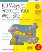 101 Ways to Promote Your Web Site 6th edition 9781931644464 1931644462