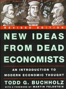 New Ideas from Dead Economists 0 9780452280526 0452280524
