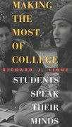 Making the Most of College 1st Edition 9780674013599 067401359X