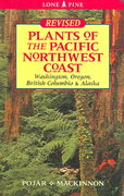 Plants of the Pacific Northwest Coast 2nd Edition 9781551055305 1551055309