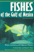 Fishes of the Gulf of Mexico 2nd Edition 9780890967676 0890967679