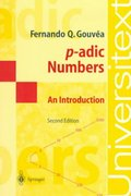 P-Adic Numbers 2nd edition 9783540629115 3540629114