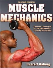 Muscle Mechanics 2nd edition 9780736061810 0736061819