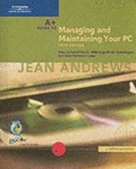 A+ Guide to Managing and Maintaining Your PC, Comprehensive, Fifth Edition 5th edition 9780619213244 0619213248